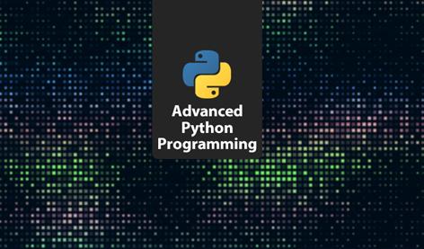 Advanced Python Programming